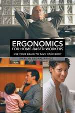 Ergonomics for Home-Based Workers