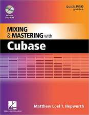 Mixing & Mastering with Cubase [With DVD ROM]