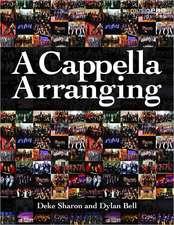 A Cappella Arranging:  The Golden Age