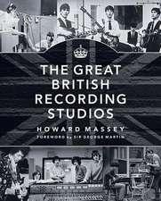 The Great British Recording Studios:  Vocal Score