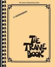 The Trane Book: The John Coltrane Real Book