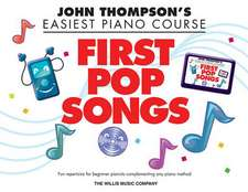 John Thompson's Easiest Piano Course: First Pop Songs