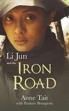 Li Jun and the Iron Road