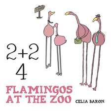 2 + 2:  4 Flamingos at the Zoo