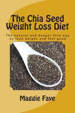 The Chia Seed Weight Loss Diet
