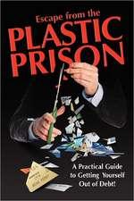 Escape from the Plastic Prison