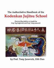 The Authoritative Handbook of the Kodenkan Jujitsu School