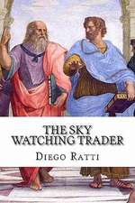 The Sky Watching Trader
