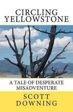 Circling Yellowstone