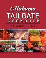 Alabama Tailgate Cookbook