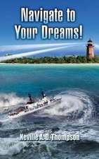 Navigate to Your Dreams