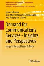 Demand for Communications Services – Insights and Perspectives: Essays in Honor of Lester D. Taylor