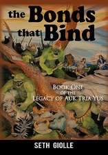 The Bonds That Bind