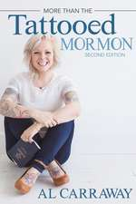 More Than the Tattooed Mormon (Second Edition)