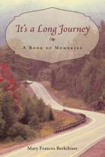It's a Long Journey