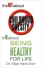 It's Not about Childhood Obesity