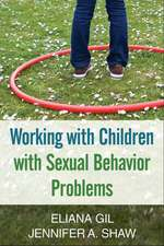 Working with Children with Sexual Behavior Problems