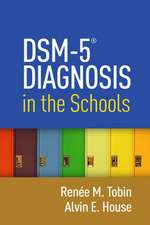 Dsm-5(r) Diagnosis in the Schools:  Resilience in Development