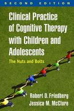 Clinical Practice of Cognitive Therapy with Children and Adolescents