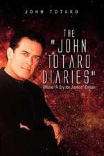 The John Totaro Diaries