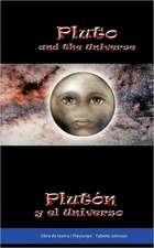 Pluto and the Universe Plut N y El Universo