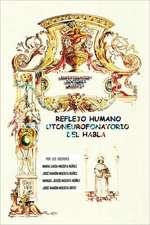 Reflejo Humano Otoneurofonatorio del Habla