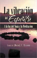 La Vibracion del Espiritu