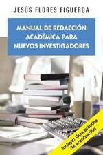 Manual de Redaccion Academica Para Nuevos Investigadores