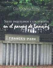 Siete Inquilinos y Un Turista En El Parque de Lansing