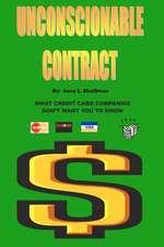 Unconscionable Contract