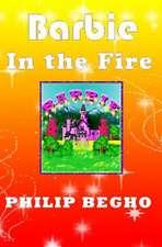 Barbie in the Fire