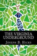 The Virginia Underground