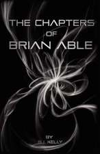 The Chapters of Brian Able