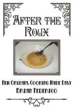 After the Roux
