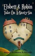 Elsbett & Robin Take on A-Nasty-Sia