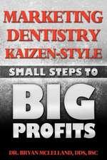 Marketing Dentistry Kaizen Style