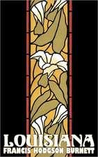 Louisiana by Frances Hodgson Burnett, Juvenile Fiction, Classics, Family