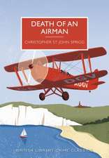 Death of an Airman:  A British Library Crime Classic