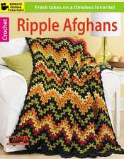 Ripple Afghans:  20 Quick & Easy Projects