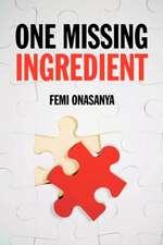 One Missing Ingredient