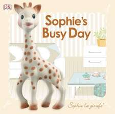 Baby Touch and Feel:  Sophie's Busy Day