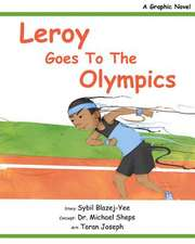 Leroy Goes to the Olympics