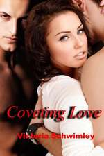 Coveting Love