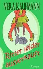 Ritter Leider Ausverkauft