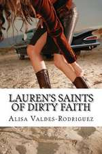 Lauren's Saints of Dirty Faith