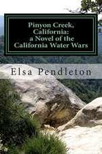 Pinyon Creek, California