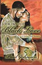Looking for Black Love