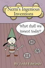 Nerni's Ingenious Inventions