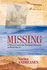 Missing a Story of American Merchant Mariners in World War II