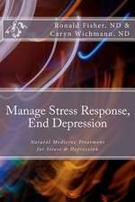 Manage Stress Response, End Depression